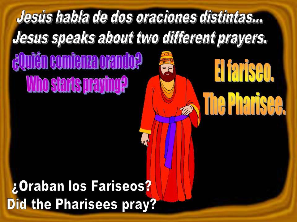 11El fariseo, puesto en pie, oraba consigo mismo de esta manera: Dios, te doy gracias porque no soy como los otros hombres, ladrones, injustos, adúlteros, ni aun como este publicano; 12ayuno dos veces a la semana, doy diezmos de todo lo que gano.