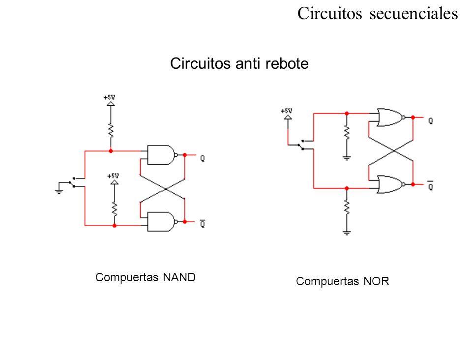 Circuitos anti rebote Compuertas NAND Compuertas NOR