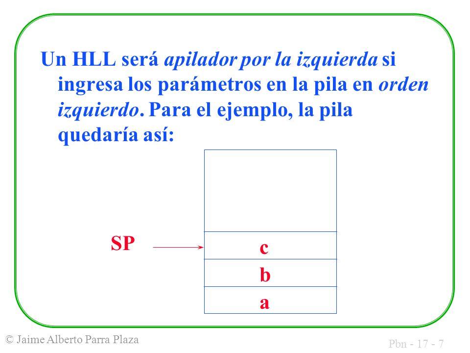 Pbn - 17 - 48 © Jaime Alberto Parra Plaza Debe tenerse en cuenta que el programa C requiere un código de inicio que el fabricante ubica en un archivo como código ensamblado.