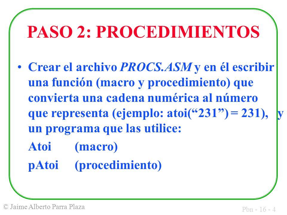 Pbn - 16 - 5 © Jaime Alberto Parra Plaza