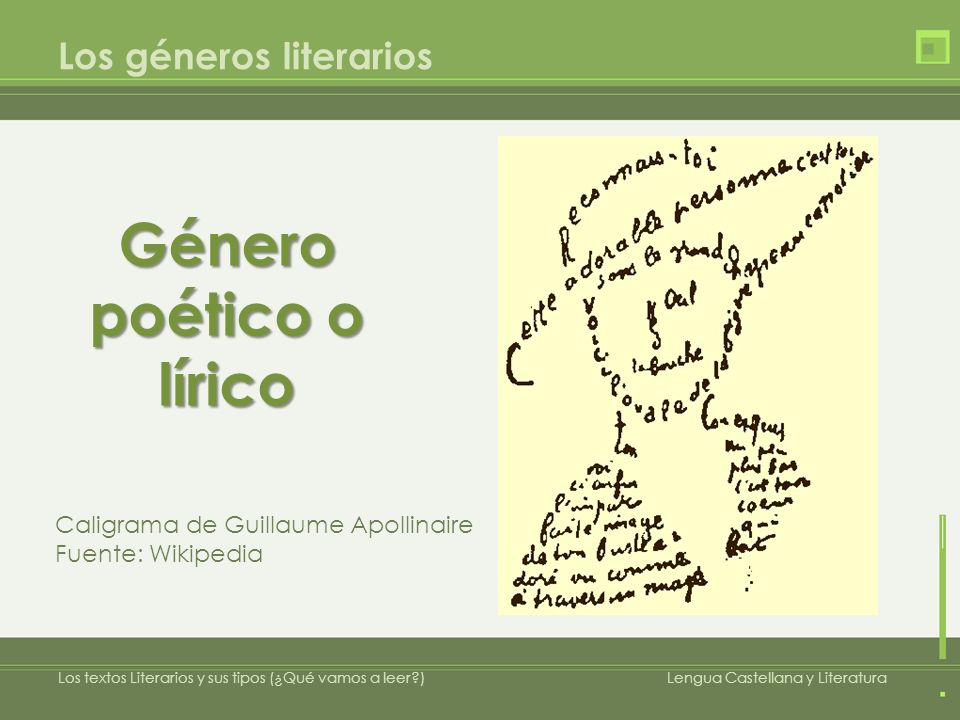 Los géneros literarios Género poético: Transmite sentimientos y emociones.