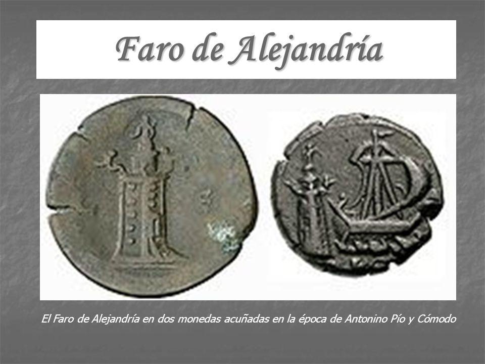 Faro de Alejandría El Faro de Alejandría en dos monedas acuñadas en la época de Antonino Pío y Cómodo