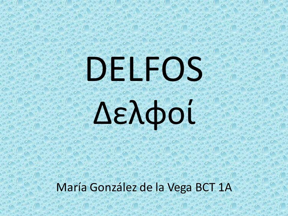 DELFOS Δελφοί María González de la Vega BCT 1A