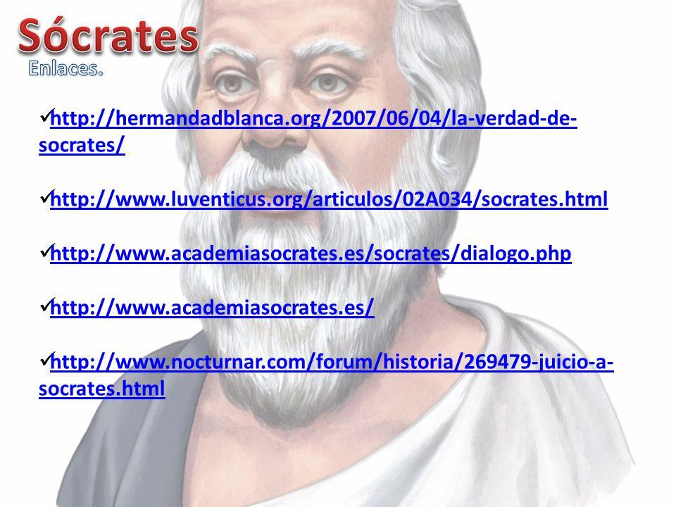 http://hermandadblanca.org/2007/06/04/la-verdad-de- socrates/ http://hermandadblanca.org/2007/06/04/la-verdad-de- socrates/ http://www.luventicus.org/