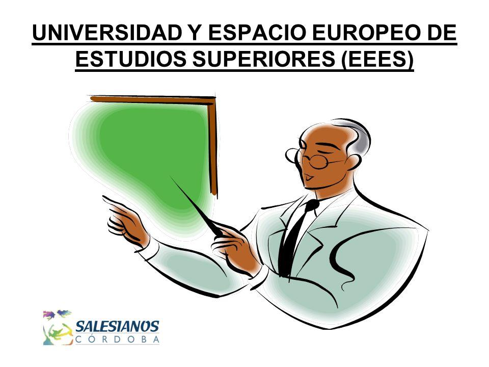 UNIVERSIDAD Y ESPACIO EUROPEO DE ESTUDIOS SUPERIORES (EEES)