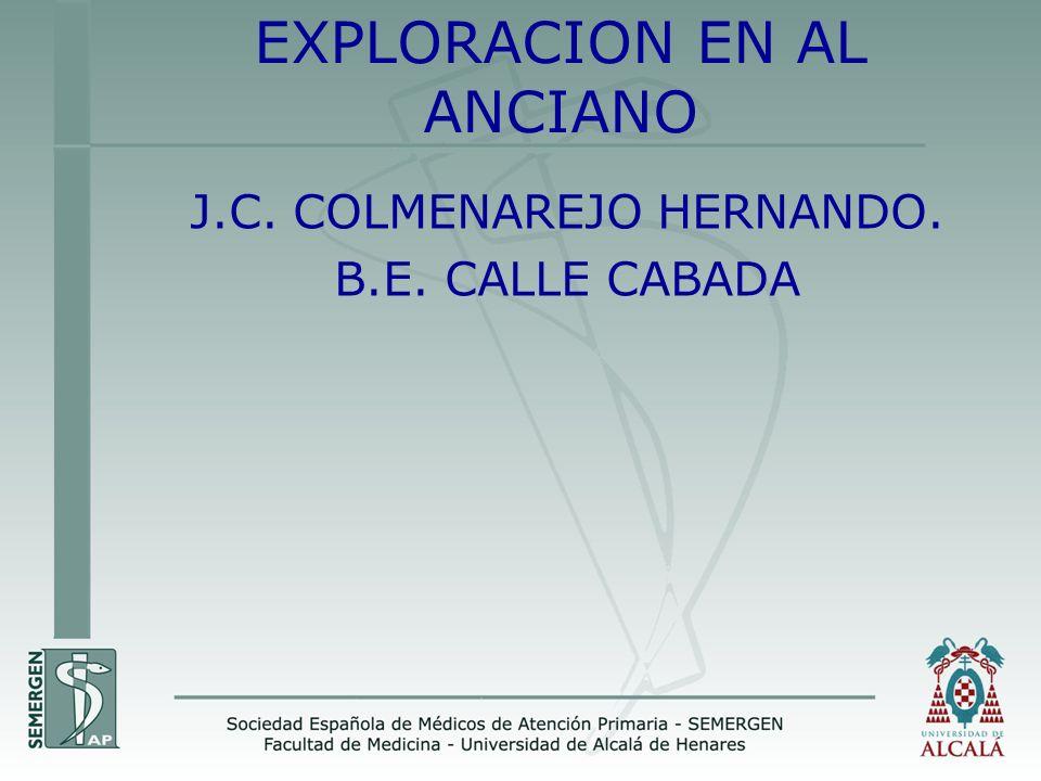 EXPLORACION EN AL ANCIANO J.C. COLMENAREJO HERNANDO. B.E. CALLE CABADA