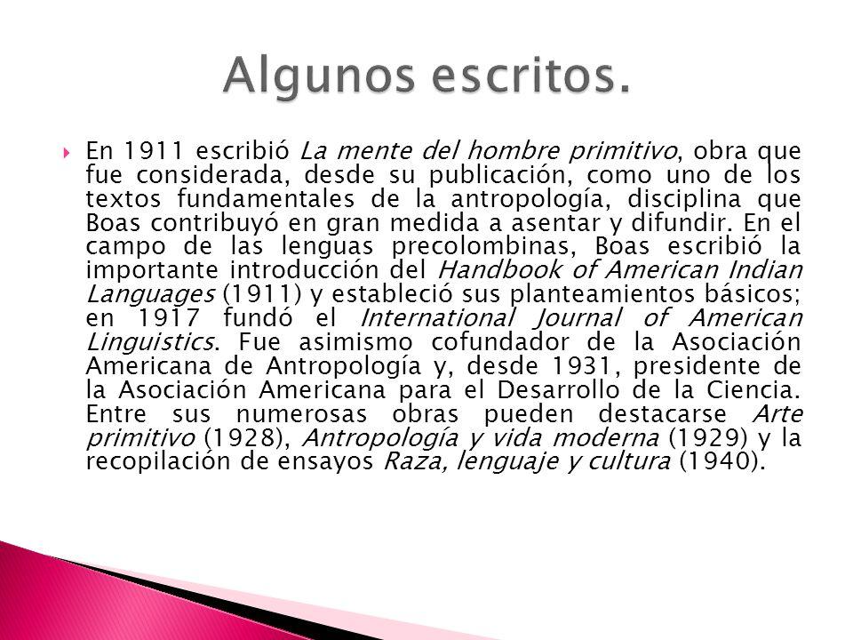 En 1911 escribió La mente del hombre primitivo, obra que fue considerada, desde su publicación, como uno de los textos fundamentales de la antropologí