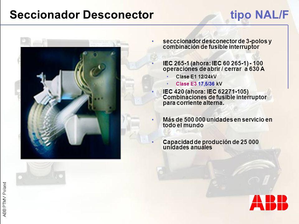 ABB PTMV Poland secccionador desconector de 3-polos y combinación de fusible interruptor IEC 265-1 (ahora: IEC 60 265-1) - 100 operaciones de abrir /