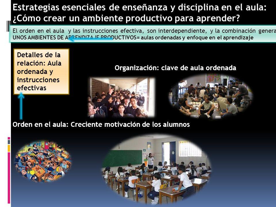 Estrategias esenciales de enseñanza y disciplina en el aula: ¿Cómo crear un ambiente productivo para aprender? El orden en el aula y las instrucciones