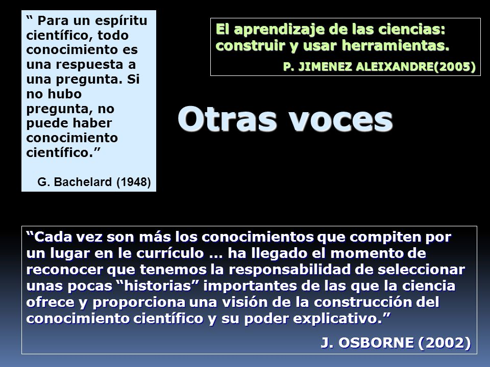 Para un espíritu científico, todo conocimiento es una respuesta a una pregunta. Si no hubo pregunta, no puede haber conocimiento científico. G. Bachel