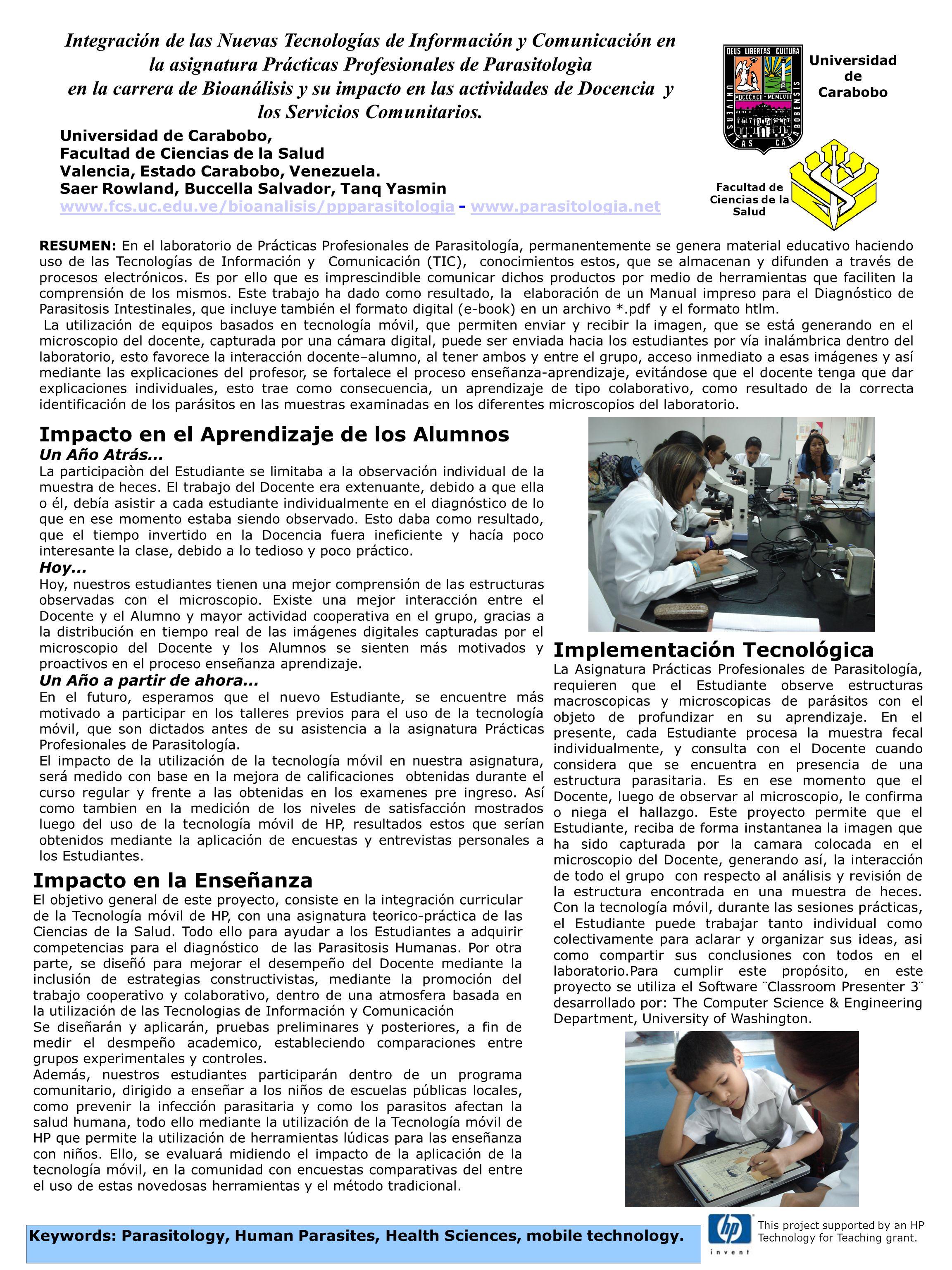Universidad de Carabobo, Facultad de Ciencias de la Salud Valencia, Estado Carabobo, Venezuela.