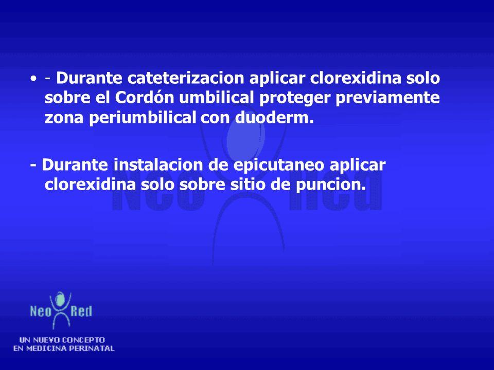 Prevenir absorción de tóxicos –Antisepsia de acuerdo a esquema de la unidad (uso de clorexidina para procedimientos invasivos y alcohol para no invasi