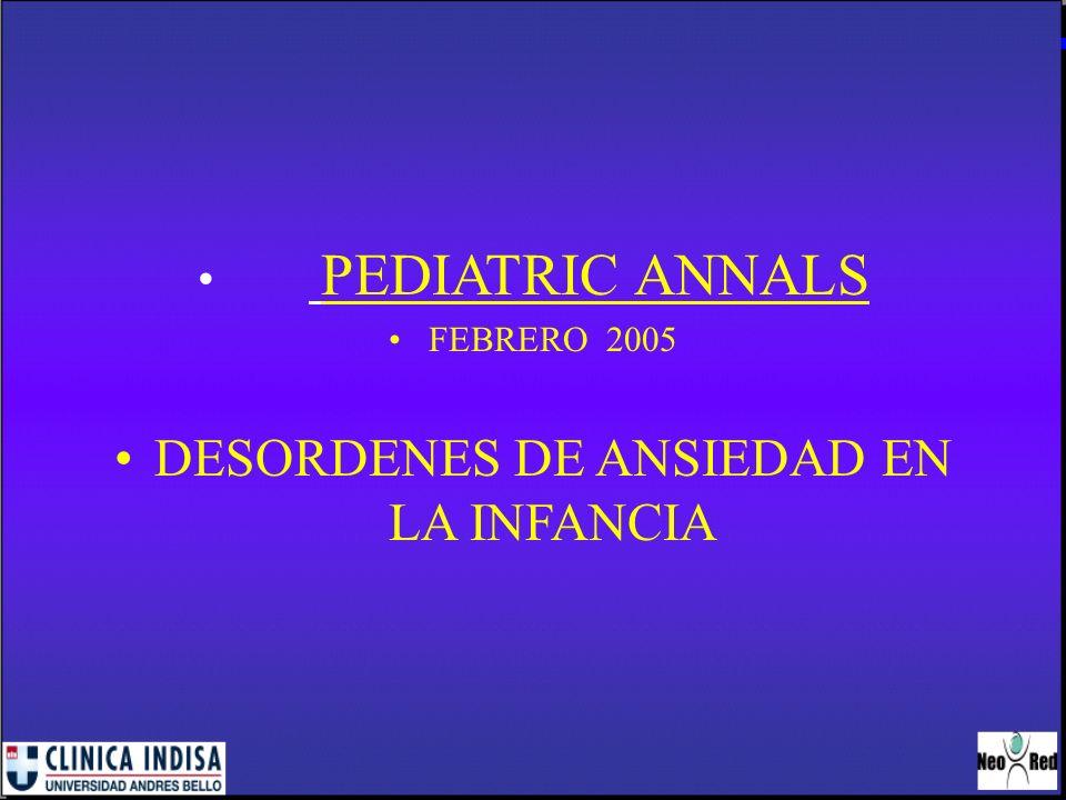 PEDIATRIC ANNALS FEBRERO 2005 DESORDENES DE ANSIEDAD EN LA INFANCIA