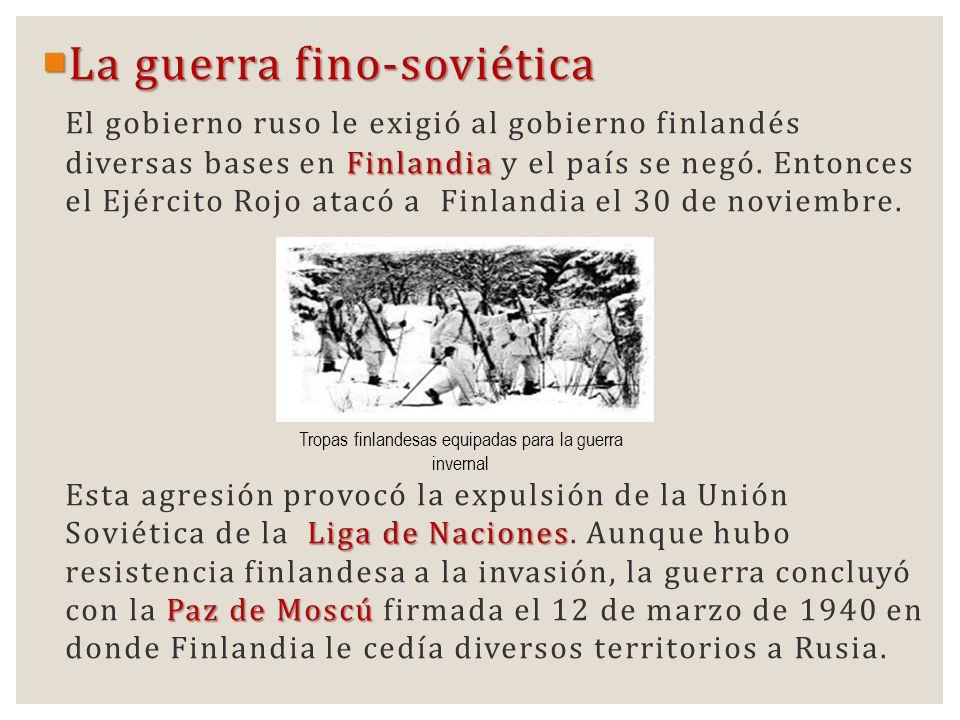 La guerra fino-soviética La guerra fino-soviética Finlandia El gobierno ruso le exigió al gobierno finlandés diversas bases en Finlandia y el país se