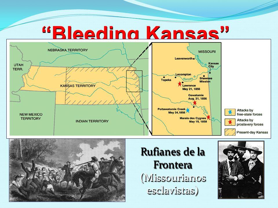 Bleeding Kansas Rufianes de la Frontera (Missourianos esclavistas)