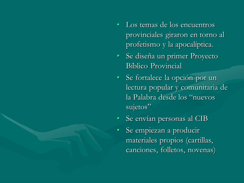 LOGROS Y DIFICULTADES LOGROS Articulación por medio del EPABArticulación por medio del EPAB Consolidación de experiencias y producción de materialesConsolidación de experiencias y producción de materiales Cualificación de personas (CIB, Roma)Cualificación de personas (CIB, Roma) Proyecto Bíblico ProvincialProyecto Bíblico Provincial Consolidación de la Hermenéutica CampesinaConsolidación de la Hermenéutica Campesina DIFICULTADES Estabilidad en los procesos de formación bíblica Consecución de recursos y materiales No existe buena comunicación entre experiencias Falta continuidad en los animadores de la pastoral bíblica