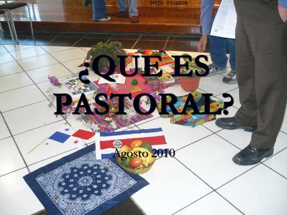 1er acercamiento La pastoral es una actividad, en la Iglesia, que a partir de la fe se hace en beneficio del prójimo.
