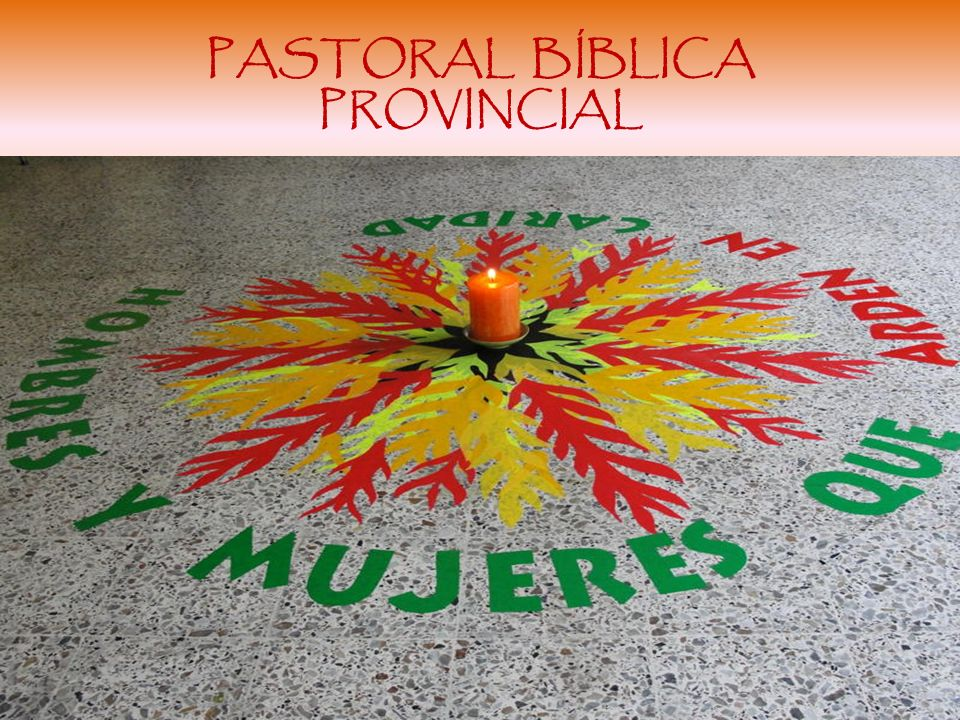 PASTORAL BÍBLICA PROVINCIAL Misioneros Claretianos Colombia Occidental