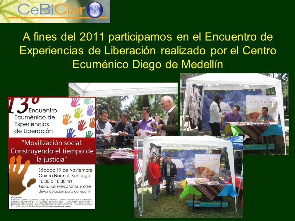 A fines del 2011 participamos en el Encuentro de Experiencias de Liberación realizado por el Centro Ecuménico Diego de Medellín
