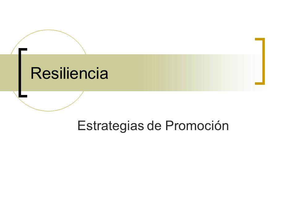 Resiliencia Estrategias de Promoción