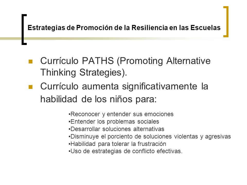 Currículo PATHS (Promoting Alternative Thinking Strategies).