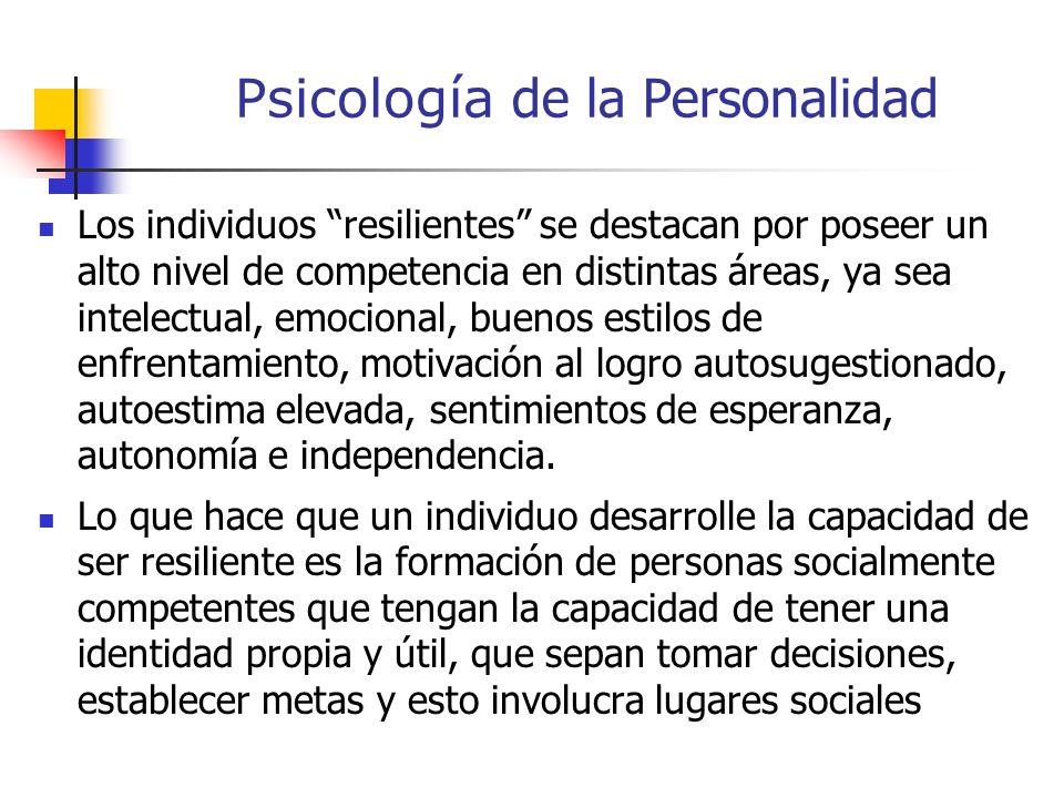 Psicología de la Personalidad El concepto de personalidad resistente aparece en relación a la idea de protección frente a los estresares, lo cual es c