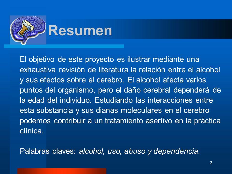 2 Resumen El objetivo de este proyecto es ilustrar mediante una exhaustiva revisión de literatura la relación entre el alcohol y sus efectos sobre el