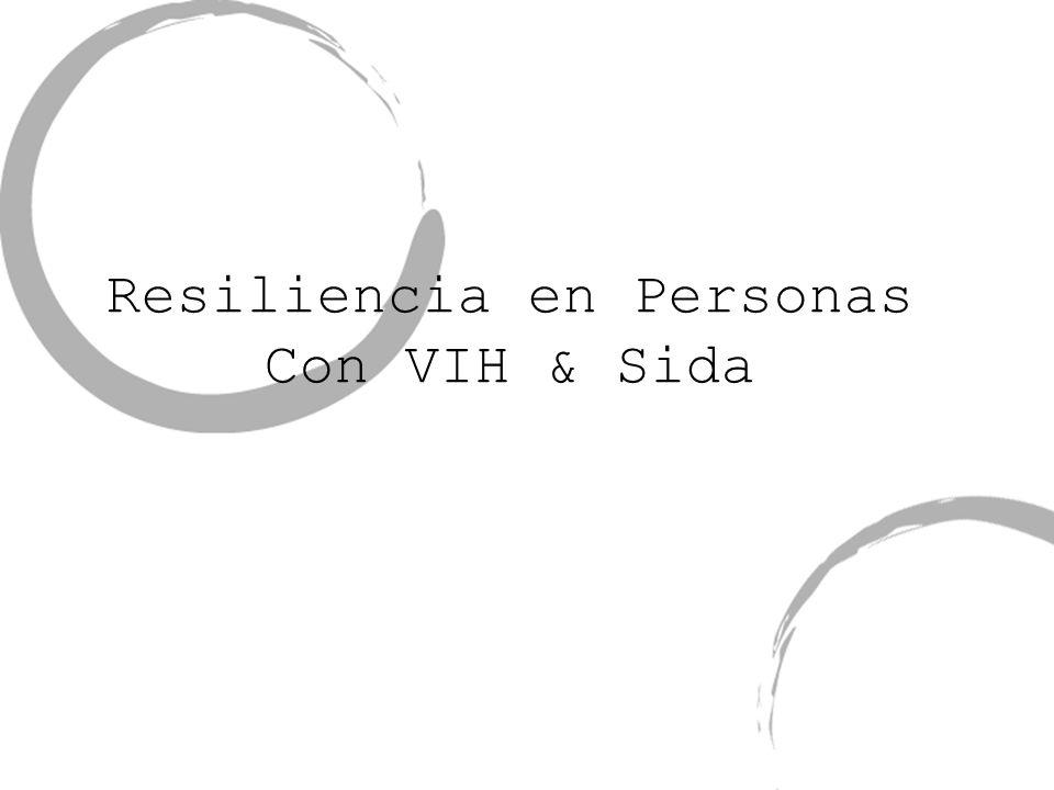 Resiliencia en Personas Con VIH & Sida