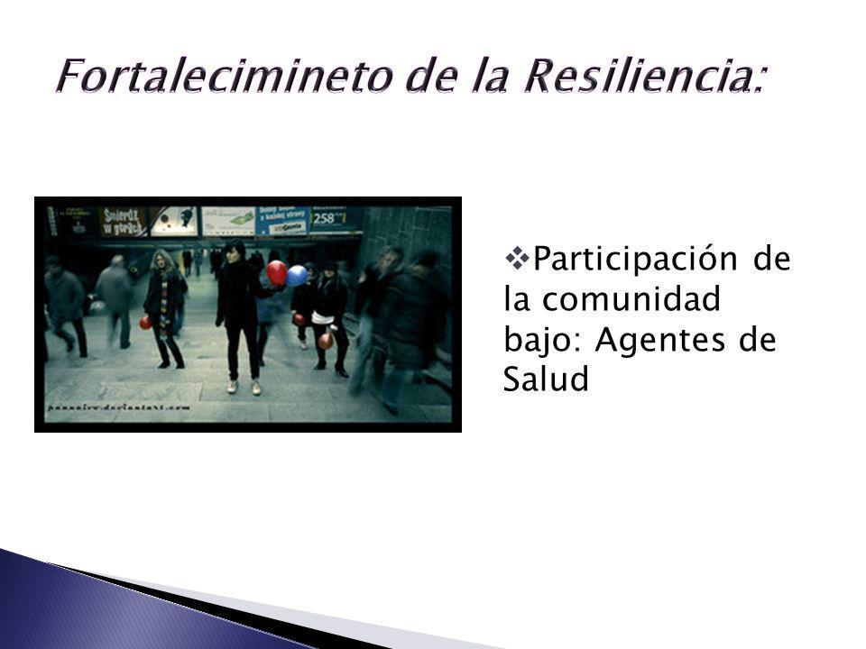 Participación de la comunidad bajo: Agentes de Salud