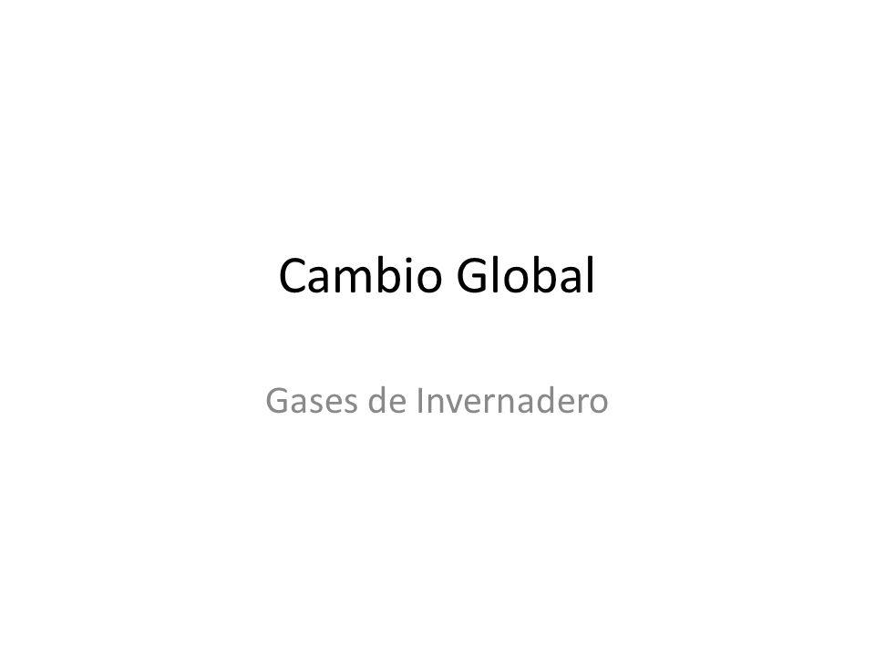 Cambio Global Gases de Invernadero