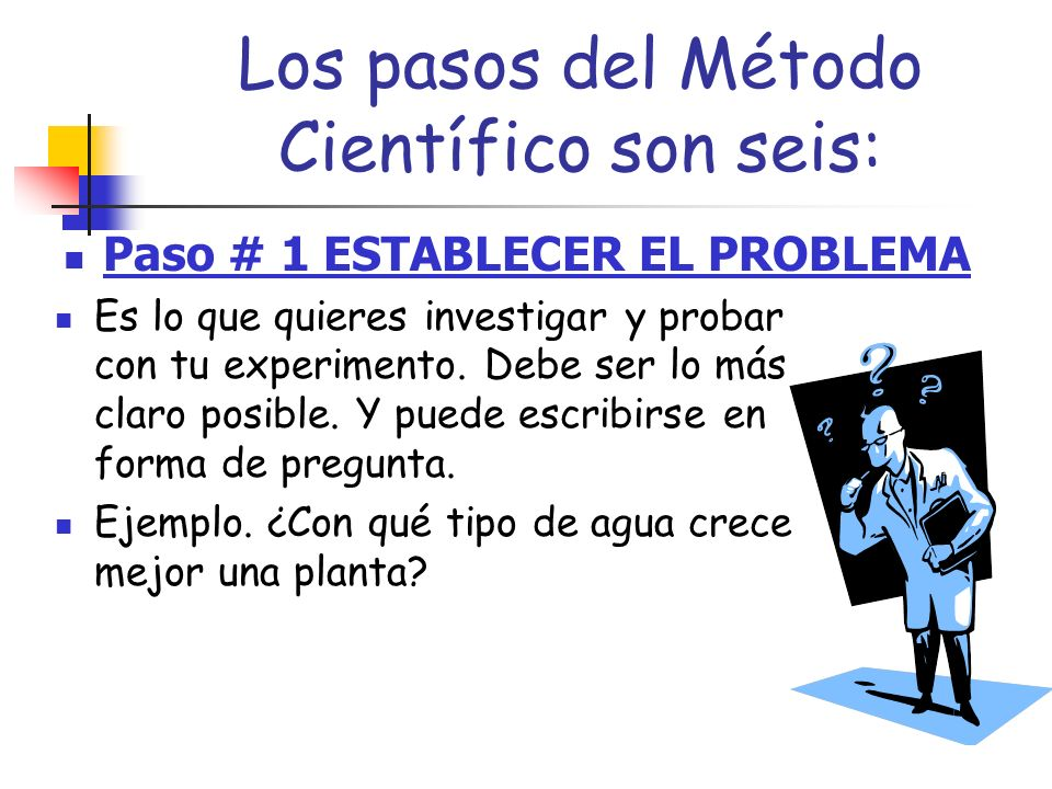 ¿Qué es El Método Científico.