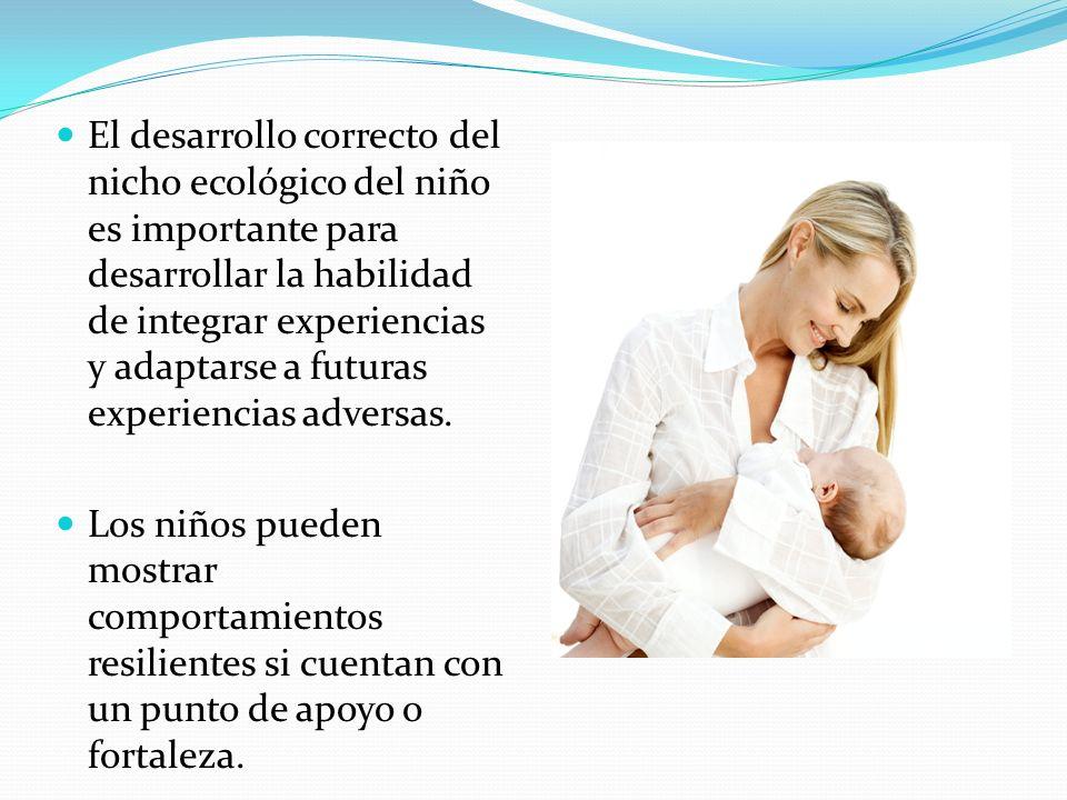 Resiliencia en los Niños Desde antes del nacimiento se crea una relación de apego con la madre. Según la investigadora Kamiloff-Smith (1995), en la ed