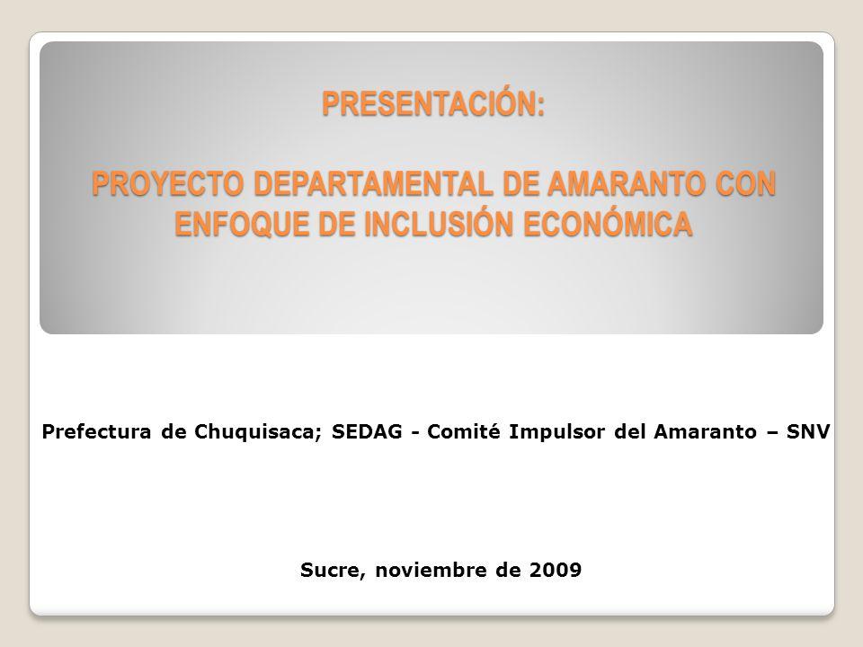 PROYECTO DEPARTAMENTAL DE AMARANTO CON ENFOQUE DE INCLUSIÓN ECONÓMICA Cobertura y Municipios