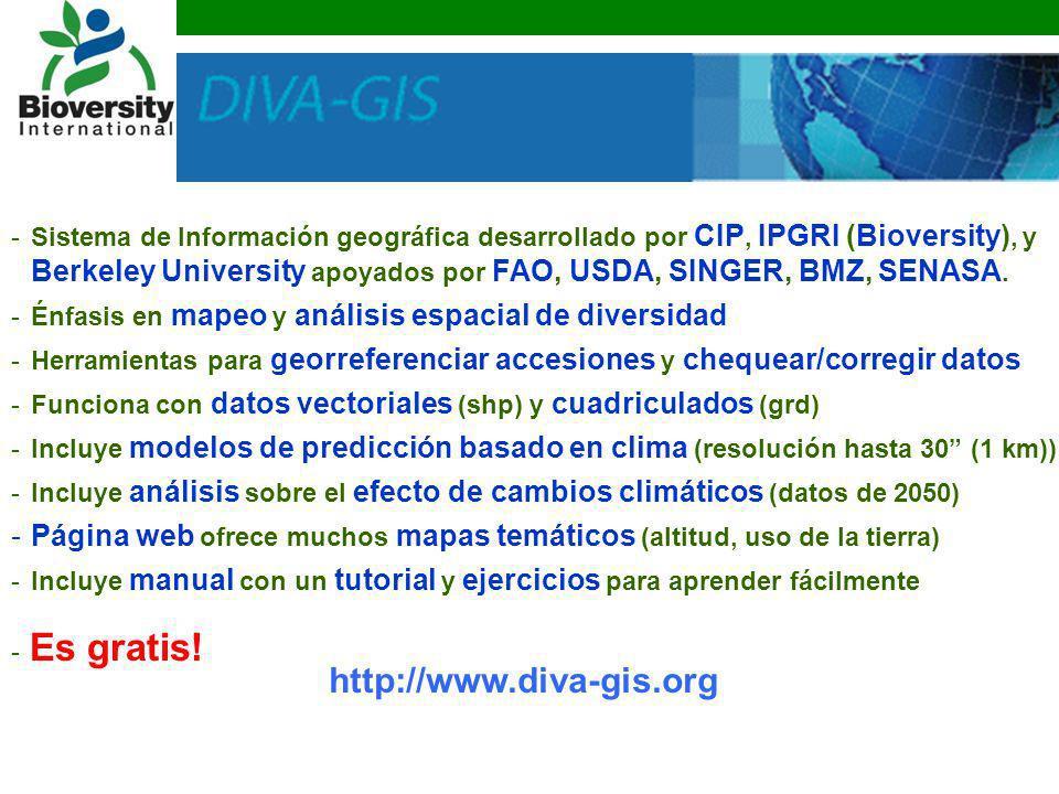 -Sistema de Información geográfica desarrollado por CIP, IPGRI (Bioversity), y Berkeley University apoyados por FAO, USDA, SINGER, BMZ, SENASA. -Énfas