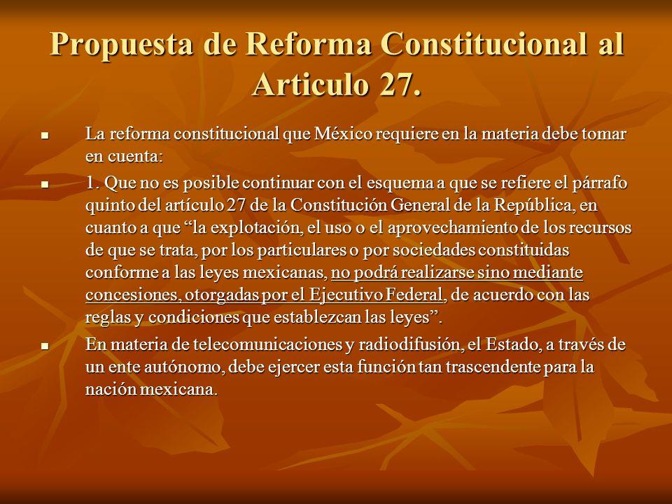 Propuesta de Reforma Constitucional al Articulo 27.