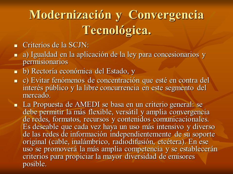 Modernización y Convergencia Tecnológica.