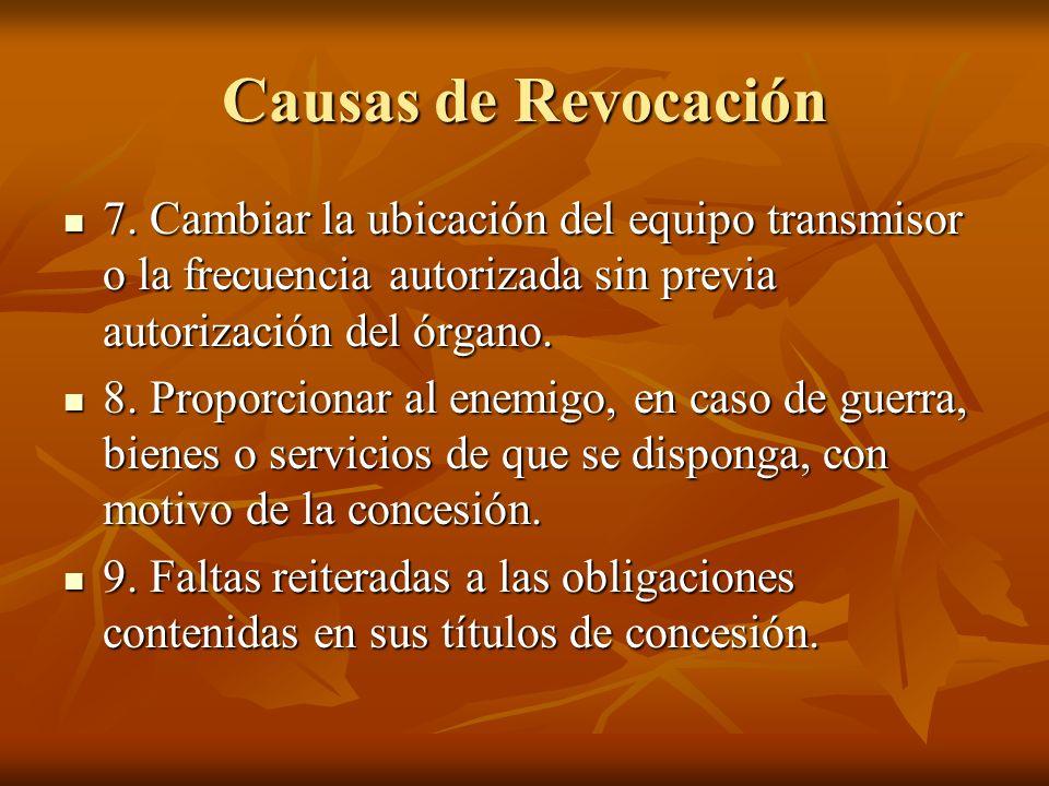 Causas de Revocación 7.