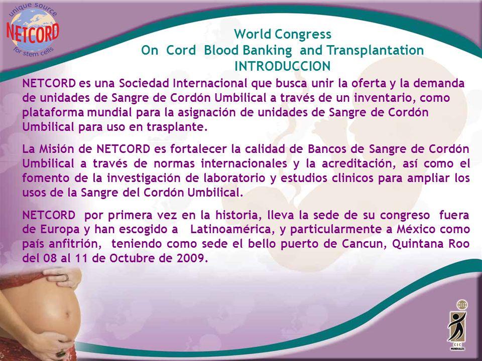NETCORD es una Sociedad Internacional que busca unir la oferta y la demanda de unidades de Sangre de Cordón Umbilical a través de un inventario, como