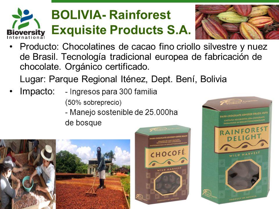BOLIVIA- Rainforest Exquisite Products S.A. Producto: Chocolatines de cacao fino criollo silvestre y nuez de Brasil. Tecnología tradicional europea de