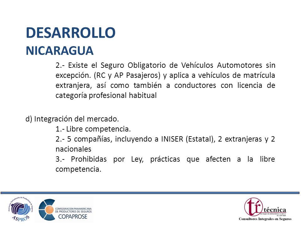 2.- Existe el Seguro Obligatorio de Vehículos Automotores sin excepción. (RC y AP Pasajeros) y aplica a vehículos de matrícula extranjera, así como ta