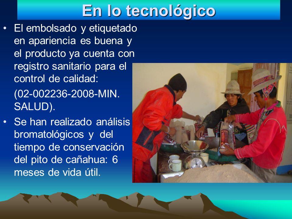 Cultural, Ambiental y organizacional En lo sociocultural los productores tradicionales se han organizado en torno al cultivo de la cañahua, aunque la Organización de Productores en Lacolaconi (OP) aun tiene deficiencias en cuanto al acopio, procesamiento y sobre todo en el manejo administrativo.