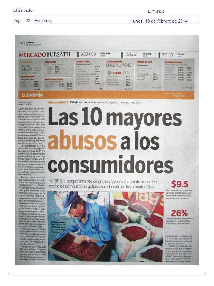 Pág. – 22 – Economía El Salvador El mundo lunes, 10 de febrero de 2014