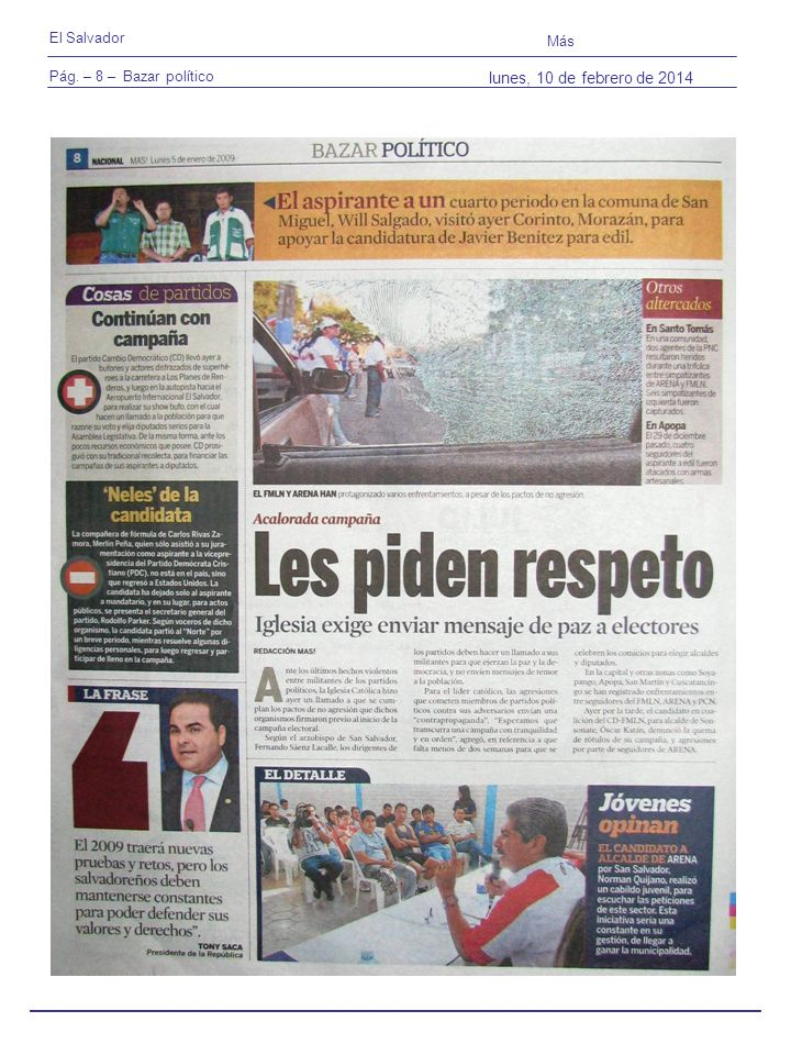 Pág. – 8 – Bazar político El Salvador Más lunes, 10 de febrero de 2014
