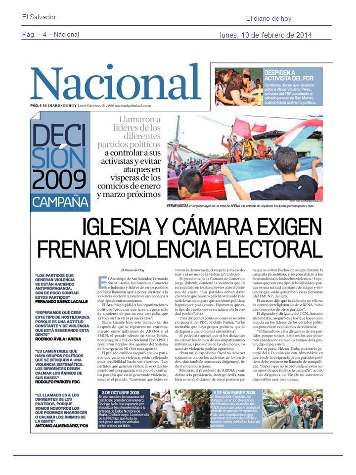 Pág. – 4 – Nacional El Salvador El diario de hoy lunes, 10 de febrero de 2014