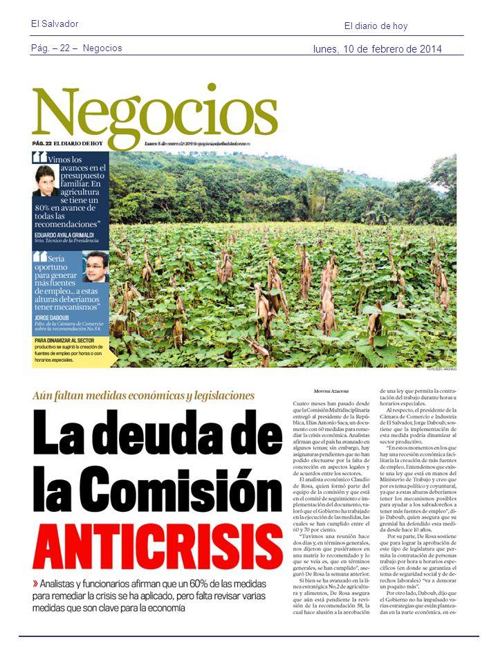 Pág. – 22 – Negocios El Salvador El diario de hoy lunes, 10 de febrero de 2014