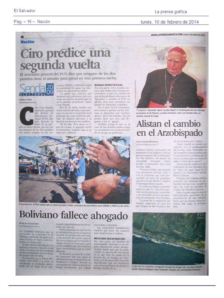 Pág. – 16 – Nación El Salvador La prensa gráfica lunes, 10 de febrero de 2014