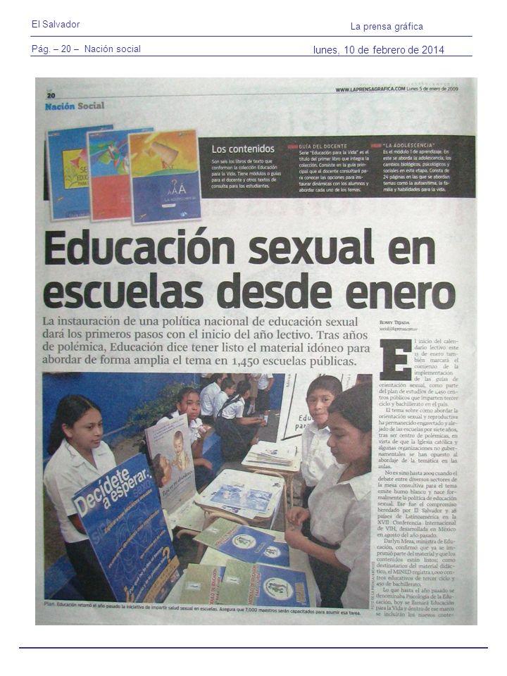 Pág. – 20 – Nación social El Salvador La prensa gráfica lunes, 10 de febrero de 2014