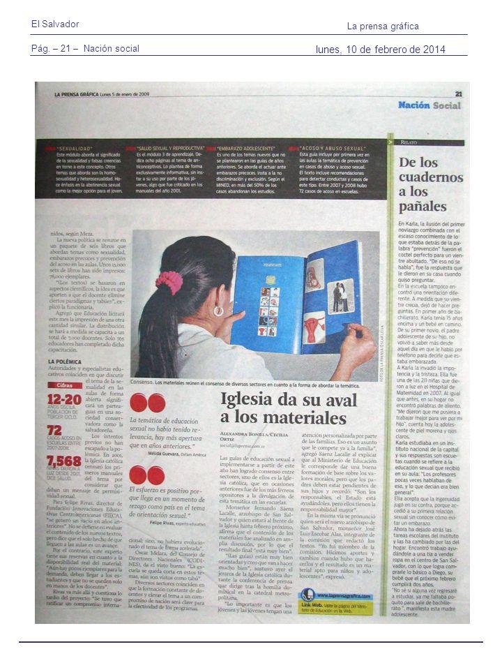 Pág. – 21 – Nación social El Salvador La prensa gráfica lunes, 10 de febrero de 2014