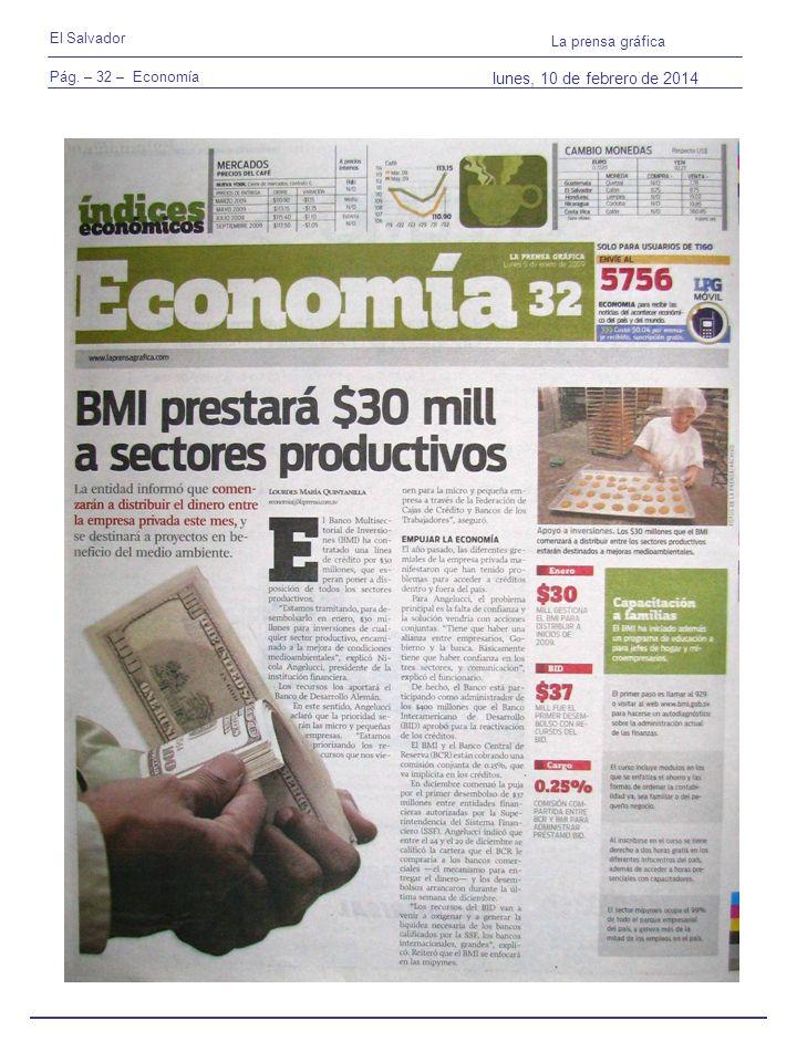 Pág. – 32 – Economía El Salvador La prensa gráfica lunes, 10 de febrero de 2014