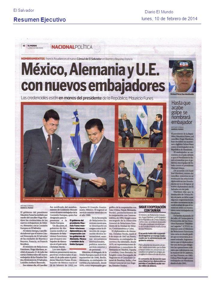 Resumen Ejecutivo El Salvador Diario El Mundo lunes, 10 de febrero de 2014
